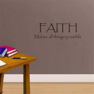 Faith Make All Things Possible Art Vinyl Mural Home Room Decor Wall Stickers